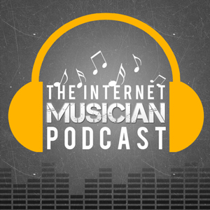 The Internet Musician Podcast
